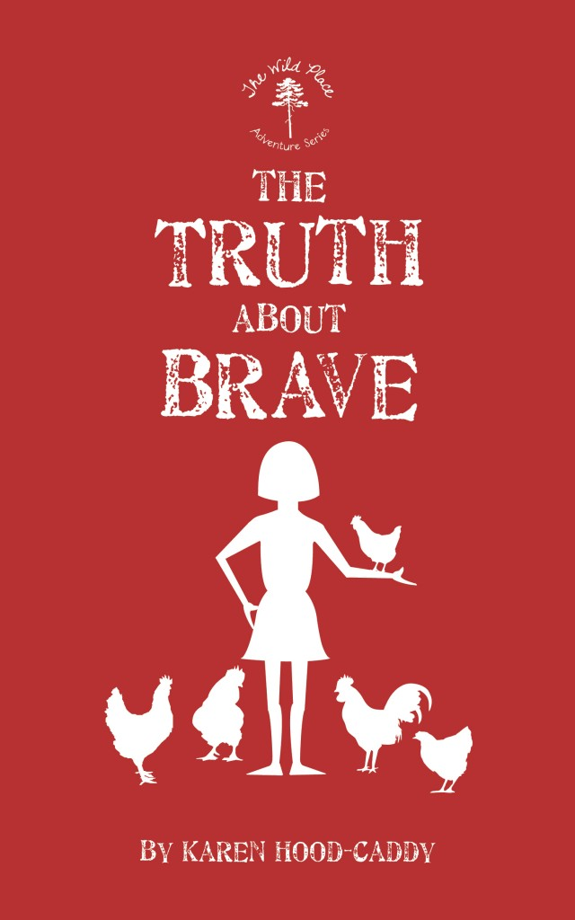 The Truth About Brave is the second book in the Wild Place Adventure Series
